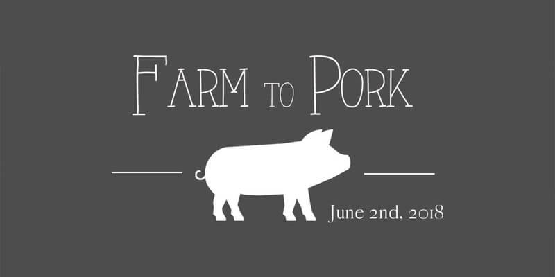 Farm to Pork event in El Dorado County on June 2.2018