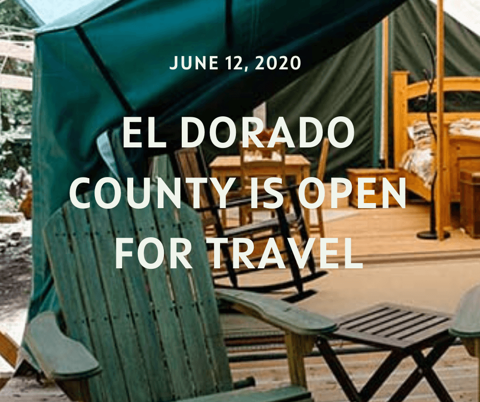 El Dorado County is open for travel | June 12, 2020